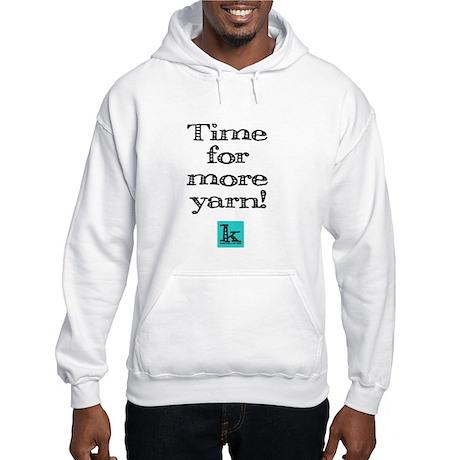 Time for More Yarn Hooded Sweatshirt