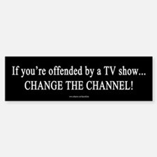FCC Censors Change Channel Bumper Bumper Bumper Sticker