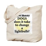 Dogs change lightbulb Canvas Totes