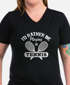 I'd Rather Be Playing Tennis Shirt