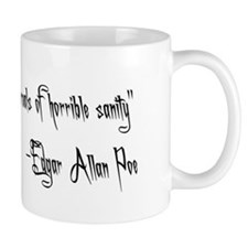 """Poe Quote"" Small Mug"