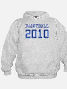 """""""Paintball 2010"""" Hoodie"""