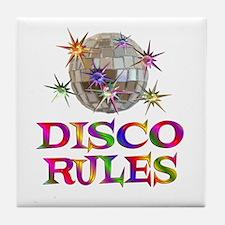 Disco Rules Tile Coaster