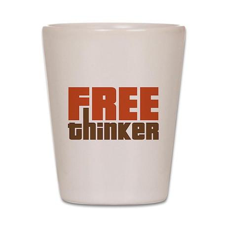 Free Thinker Shot Glass