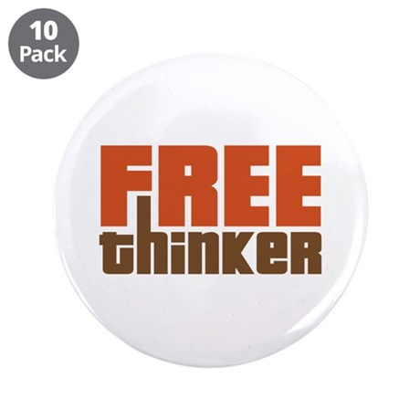 """Free Thinker 3.5"""" Button (10 pack)"""