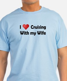 Cruising with my Wife T-Shirt