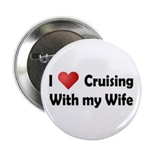 """Cruising with my Wife 2.25"""" Button"""