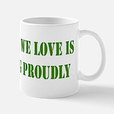 """Someone We Love In Military"" Mug"