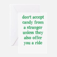 Accept Candy from Strangers Greeting Card