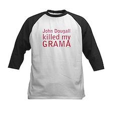John Dougall Killed My GRAMA Tee