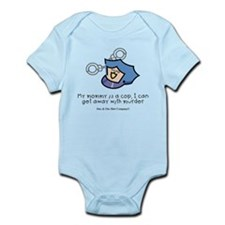 My mommy is a cop. Infant Bodysuit