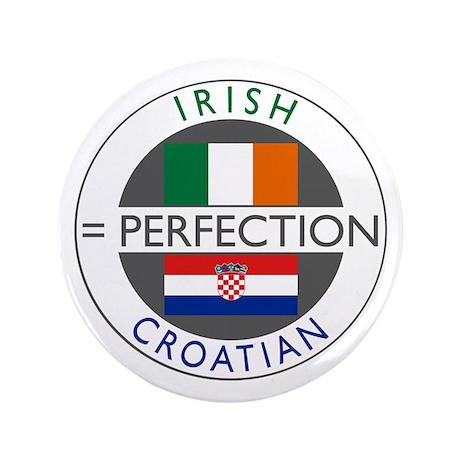 """Irish Croatian flags 3.5"""" Button"""