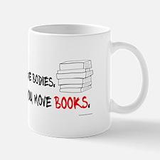 Great Friends Help Move Books Mug