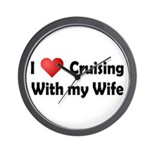Cruising with my Wife Wall Clock