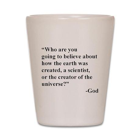 Scientist Vs God Shot Glass