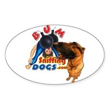 Bum Sniffing Dogs Oval Decal