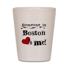 Boston Loves Me Shot Glass