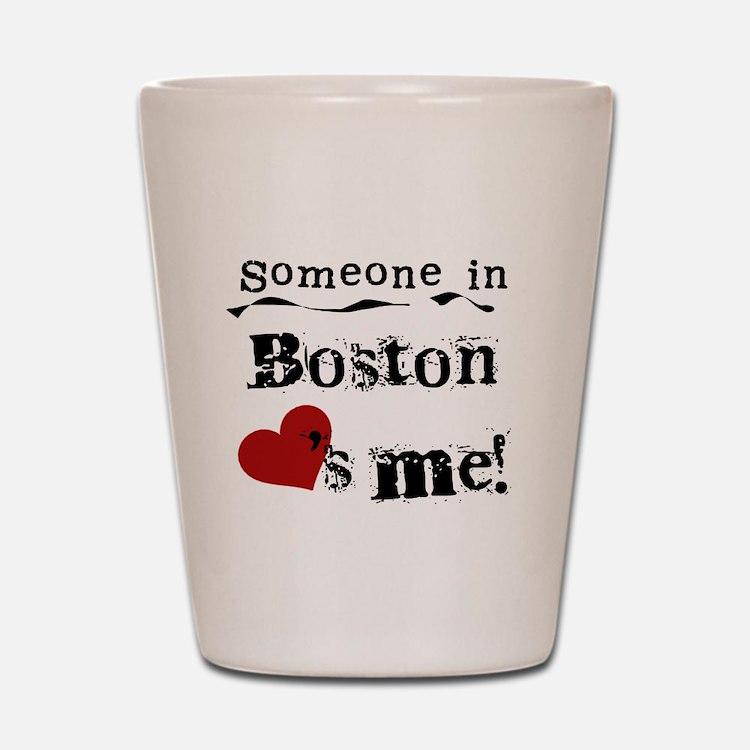 Boston Loves Me Shot Glass