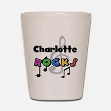 Charlotte Rocks Shot Glass