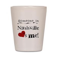 Nashville Loves Me Shot Glass