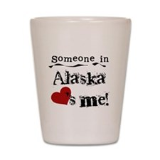 Alaska Loves Me Shot Glass