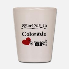 Someone in Colorado Shot Glass
