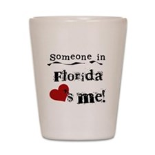 Someone in Florida Shot Glass