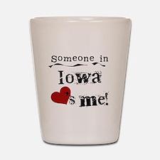 Someone in Iowa Shot Glass