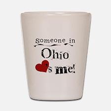 Someone in Ohio Shot Glass