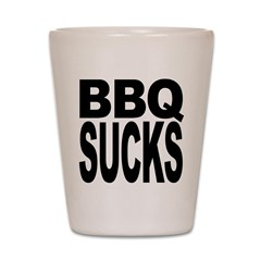 BBQ Sucks Shot Glass