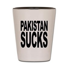 Pakistan Sucks Shot Glass