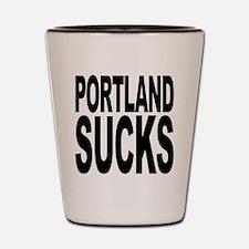 Portland Sucks Shot Glass