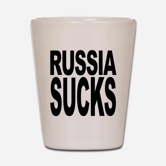Russia Sucks Shot Glass