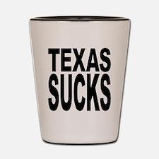 Texas Sucks Shot Glass