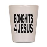 Bonghits 4 Jesus Shot Glass