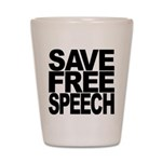 Save Free Speech Shot Glass