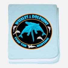 Stop Hunting Whales baby blanket