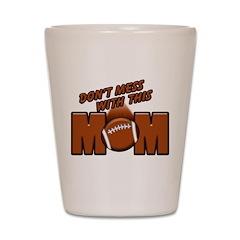 Football Mom Shot Glass