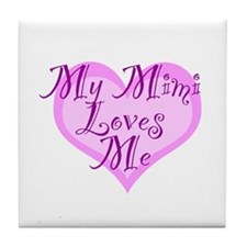 My Mimi Loves Me Tile Coaster