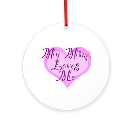 My Mimi Loves Me Ornament (Round)