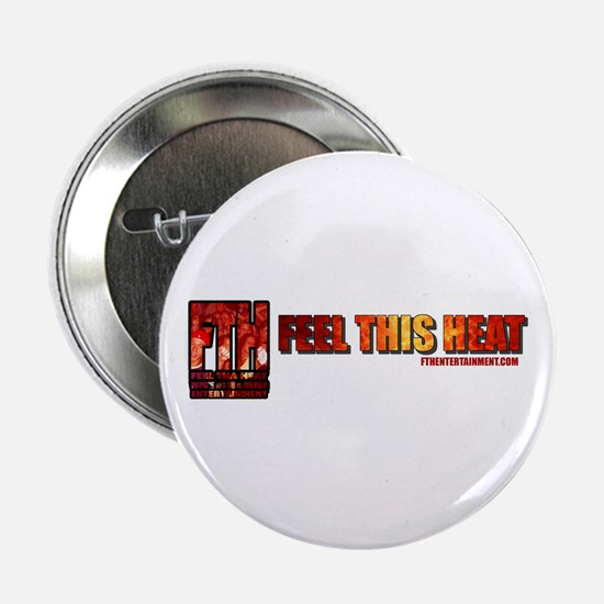 Feel This Heat Button