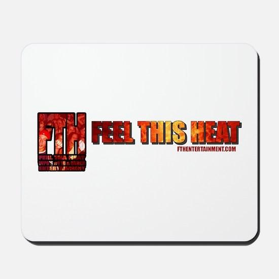 Feel This Heat Mousepad