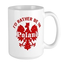 I'd Rather Be in Poland Mug