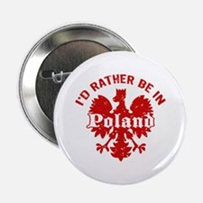 "I'd Rather Be in Poland 2.25"" Button"