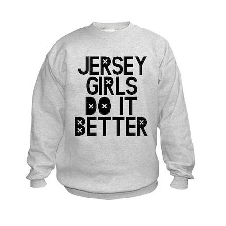 Jersey Girls Do It Better Kids Sweatshirt