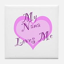 My Nana Loves Me Tile Coaster