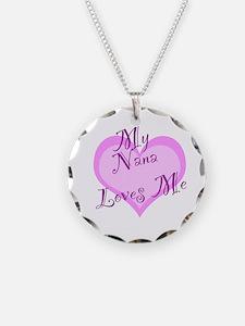 My Nana Loves Me Necklace