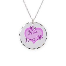 My Nana Loves Me Necklace Circle Charm