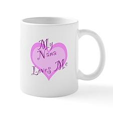 My Nana Loves Me Mug