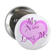 """My Nana Loves Me 2.25"""" Button"""